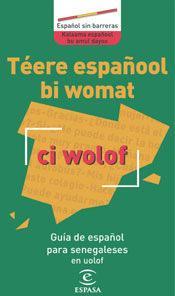 Libro GUIA DE ESPAÑOL PARA SENEGALESES EN UOLOF