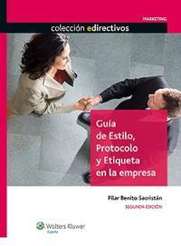 Libro GUIA DE ESTILO, PROTOCOLO Y ETIQUETA EN LA EMPRESA