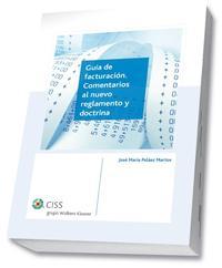 Libro GUIA DE FACTURACION. COMENTARIOS AL NUEVO REGLAMENTO Y DOCTRINA