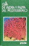 Libro GUIA DE FLORA Y FAUNA DEL MEDITERRANEO