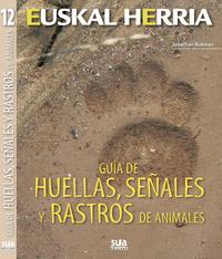 Libro GUIA DE HUELLA, SEÑALES Y RASTROS DE ANIMALES
