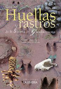 Libro GUIA DE HUELLAS Y RASTROS DE LA SIERRA DE GUADARRAMA