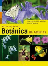Libro GUIA DE LAS JOYAS DE LA BOTANICA DE ASTURIAS