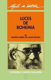 Libro GUIA DE LECTURA DE LUCES DE BOHEMIA