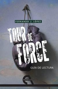 Libro GUIA DE LECTURA: TOUR DE FORCE