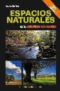 Libro GUIA DE LOS ESPACIOS NATURALES DE LA COMUNIDAD AUTONOMA DE MADRID