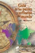Libro GUIA DE LOS PAISES Y TERRITORIOS DEL MUNDO