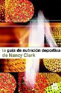 Libro GUIA DE NUTRICION DEPORTIVA DE NANCY CLARK
