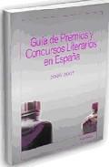 Libro GUIA DE PREMIOS Y CONCURSOS LITERARIOS EN ESPAÑA: 2006-2007