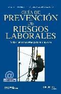 Libro GUIA DE PREVENCION DE RIESGOS LABORALES