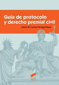 Libro GUIA DE PROTOCOLO Y DERECHO PREMIAL CIVIL