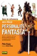 Libro GUIA DE REFERENCIA PARA DIBUJAR PERSONAJES DE FANTASIA
