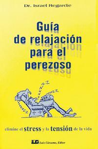 Libro GUIA DE RELAJACION PARA EL PEREZOSO