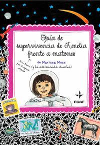 Libro GUIA DE SUPERVIVENCIA DE AMELIA FRENTE A MATONES