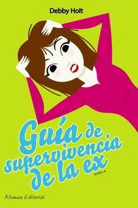 Libro GUIA DE SUPERVIVENCIA DE LA EX
