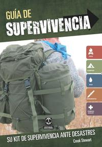 Libro GUIA DE SUPERVIVENCIA. SU KIT DE SUPERVIVENCIA ANTE DESASTRES