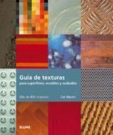 Libro GUIA DE TEXTURAS PARA SUPERFICIES, MUEBLES Y ACABADOS