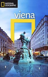 Libro GUIA DE VIAJE NATIONAL GEOGRAPHIC: VIENA
