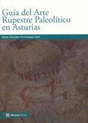 Libro GUIA DEL ARTE RUPESTRE PALEOLITICO EN ASTURIAS