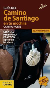 Libro GUIA DEL CAMINO DE SANTIAGO EN TU MOCHILA 2016. CAMINO NORTE