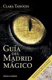 Libro GUIA DEL MADRID MAGICO