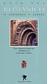 Libro GUIA DEL ROMANICO II ZARAGOZA Y TERUEL