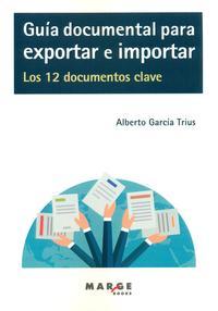 Libro GUIA DOCUMENTAL PARA EXPORTAR E IMPORTAR