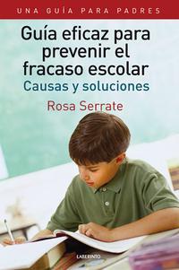 Libro GUIA EFICAZ PARA PREVENIR EL FRACASO ESCOLAR