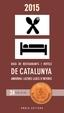 Libro GUIA ELECCION GOURMAND 2015 RESTAURANTES Y HOTELES DE CATALUÑA, ANDORRA Y OTROS LUGARES DE INTERES