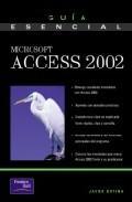 Libro GUIA ESENCIAL MICROSOFT ACCESS 2002