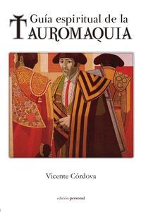 Libro GUIA ESPIRITUAL DE LA TAUROMAQUIA