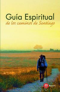 Libro GUIA ESPIRITUAL DE LOS CAMINOS DE SANTIAGO