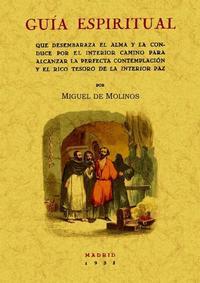 Libro GUIA ESPIRITUAL QUE DESEMBARAZA EL ALMA