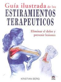 Libro GUIA ILUSTRADA DE LOS ESTIRAMIENTOS TERAPEUTICOS