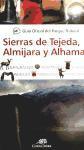 Libro GUIA OFICIAL DEL PARQUE NATURAL SIERRAS DE TEJADA, ALMIJARA Y ALH AMA