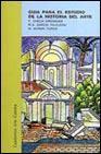 Libro GUIA PARA EL ESTUDIO DE LA HISTORIA DEL ARTE