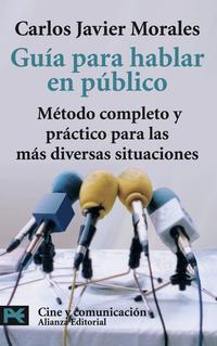 Libro GUIA PARA HABLAR EN PUBLICO: METODO COMPLETO Y PRACTICO PARA LAS MAS DIVERSAS SITUACIONES