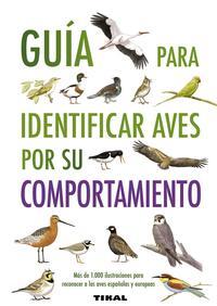 Libro GUIA PARA IDENTIFICAR AVES POR SU COMPORTAMIENTO