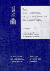 Libro GUIA PARA LA APLICACION DE LA LEY DE CONTRATOS DEL SECTOR PUBLICO + CD-ROM