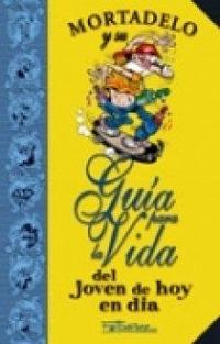 Libro GUIA PARA LA VIDA DEL JOVEN DE HOY EN DIA