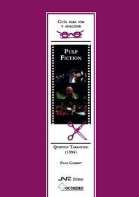 Libro GUIA PARA VER Y ANALIZAR: PULP FICTION, QUENTIN TARANTINO