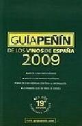 Libro GUIA PEÑIN DE LOS VINOS DE ESPAÑA 2009