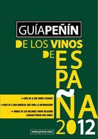 Libro GUIA PEÑIN DE LOS VINOS DE ESPAÑA 2012