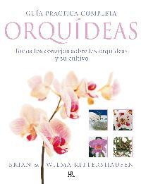 Libro GUIA PRACTICA COMPLETA ORQUIDEAS: TODOS LOS CONSEJOS SOBRE LAS OR QUIDEAS Y SU CULTIVO