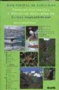 Libro GUIA PRACTICA DE ECOTURISMO: PARQUES NACIONALES Y RESERVAS NATURA LES DE EUROPA SEPTENTRIONAL