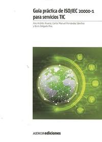 Libro GUIA PRACTICA DE ISO/IEC 20000-1 PARA SERVICIOS TIC