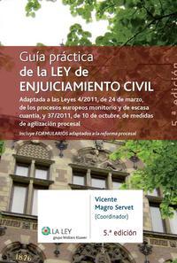 Libro GUIA PRACTICA DE LA LEY DE ENJUICIAMIENTO CIVIL.ADAP. LEY 4/2011
