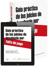 Libro GUIA PRACTICA DE LOS JUICIOS DE DESAHUCIO POR FALTA DE PAGO