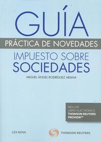 Libro GUIA PRACTICA DE NOVEDADES IMPUESTO SOBRE SOCIEDADES