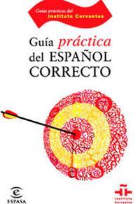 Libro GUIA PRACTICA DEL ESPAÑOL CORRECTO